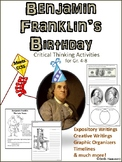 Benjamin Franklin's Birthday: 10 Critical Thinking Activities