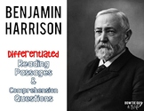 Benjamin Harrison Differentiated Reading Passages & Questions