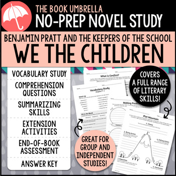 Benjamin Pratt and the Keepers of the School: We the Children