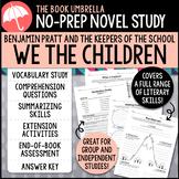 Benjamin Pratt and the Keepers of the School: We the Children