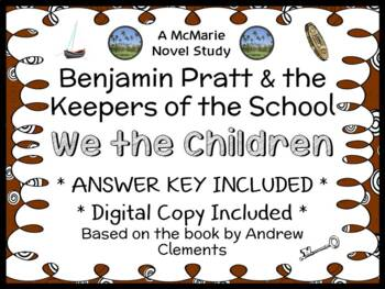 Benjamin Pratt & the Keepers of the School: We The Children - Novel Study