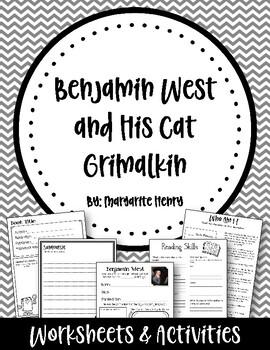 Benjamin West and his Cat Grimalkin. Book Study.  Worksheets and Activities