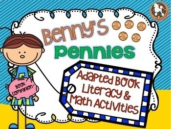 Benny's Pennies...2 Adapted Books, Literacy & Math Activities