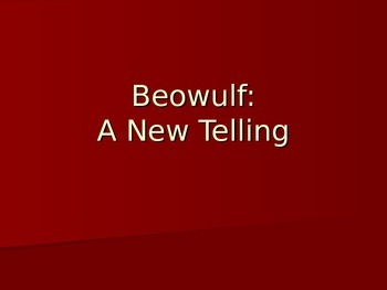 Beowulf: A New Telling introduction powerpoint