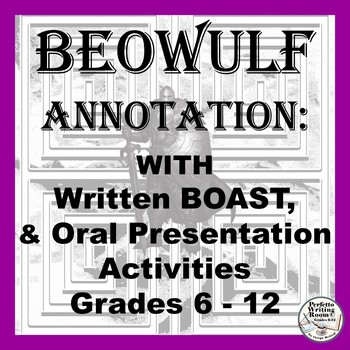 Beowulf Activities Annotation Written Boast And Oral Boast Presention