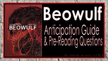 Beowulf; Anticipation Guide and Pre-Reading Questions