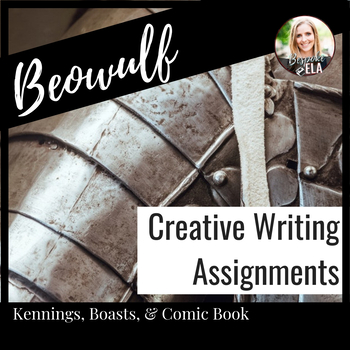 Beowulf Creative Writing Assignments:  Kennings, Boasts, & Comic Book