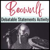 Beowulf Debatable Statements Activity