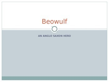Beowulf Introductory PowerPoint