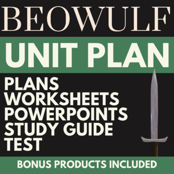NEW! Beowulf PACK; 7 Lesson Plans, 5 PPTs, 5 worksheets, Study Guide & TEST