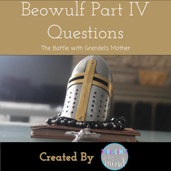 Beowulf Part IV -The Battle with Grendel's Mother-Questions