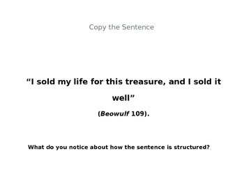 Beowulf Sentence Imitation Bell-Ringer: Compound Sentences