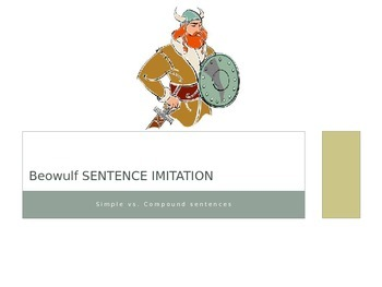 Beowulf Sentence Imitation Bell-Ringer: Compound Sentences