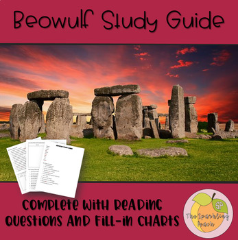 Beowulf Study Guide With Reading Questions and Fill-In Charts