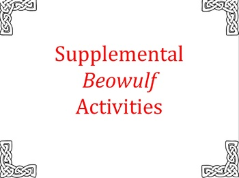 Beowulf Supplemental Reading and Writing