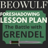 """Beowulf """"The Battle with Grendel"""" Foreshadowing Lesson Plan and PowerPoint"""