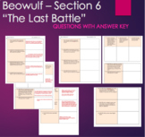 "Beowulf - ""The Last Battle"" with ANSWER KEY Questions Section 6"