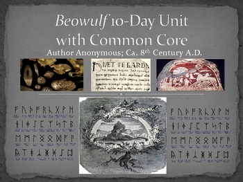 Beowulf Unit (10-Day),Common Core,PP Pres.,Full Modern Text,DQ,Test,Essay,& More