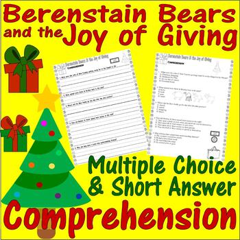 Berenstain Bears Christmas Joy of Giving Comprehension Multiple Choice Questions