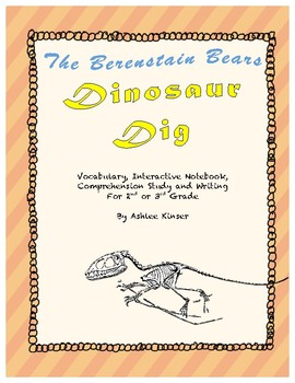Berenstain Bears Dinosaur Dig - Vocabulary, Comprehension and More