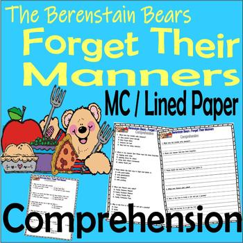 Berenstain Bears Forget Their Manners : Multiple Choice Questions Comprehension