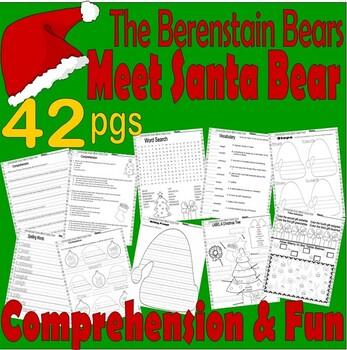 Berenstain Bears Meet Santa Bear : Christmas Book Companion Comprehension 21pg