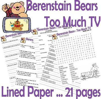 Berenstain Bears Too Much TV : Reading Comprehension Activity Packet LINED PAPER