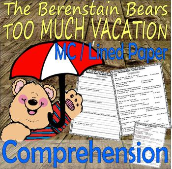 Berenstain Bears Too Much Vacation Comprehension Questions : LINED PAPER
