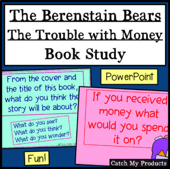 Berenstain Bears' Trouble With Money Literature Unit on Powerpoint