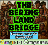 Native Americans & the Bering Land Bridge: Create a Science Fair Exhibit!