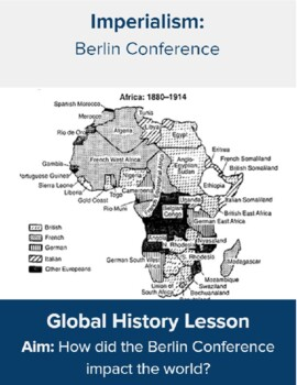 Berlin Conference by High School Global and US History | TpT