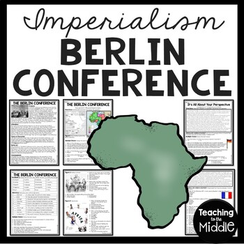 Berlin Conference Imperialism article, vocabulary, DBQ, Scramble for Africa