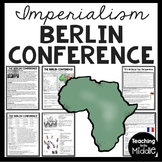 Berlin Conference Reading Comprehension Worksheet Imperialism in Africa DBQ