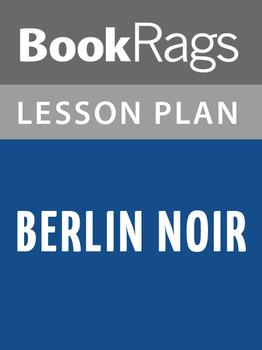 Berlin Noir Lesson Plans