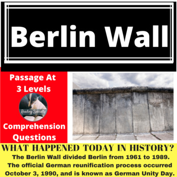 Berlin Wall Differentiated Reading Passage, October 3
