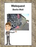 Berlin Wall-The Cold War-Webquest