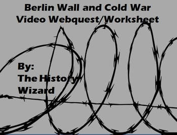 Berlin Wall and Cold War Video Webquest/Worksheet