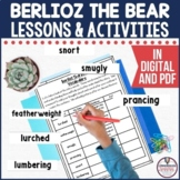 Berlioz the Bear Comprehension Activities in PDF and Digital Formats