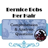 Bernice Bobs Her Hair Comprehension and Analysis Questions