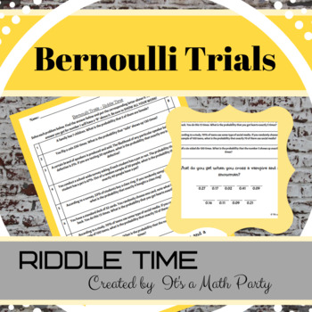 Bernoulli Trials - Riddle Time Activity