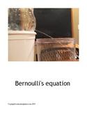 Bernoulli in a Bottle