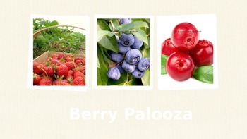 Berry Palooza Nutrition Education