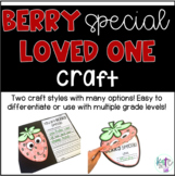 Berry Special Loved One Craft