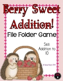 Berry Sweet Addition File Folder Game {Common Core 1.OA.6}