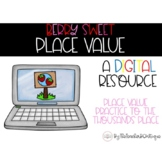 Berry Sweet Place Value: A Digital Game