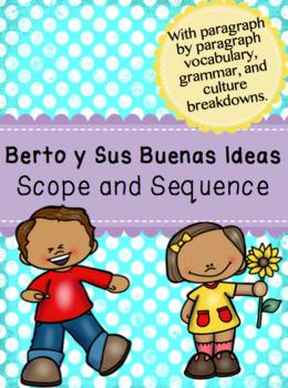 Berto y Sus Buenas Ideas Scope and Sequence