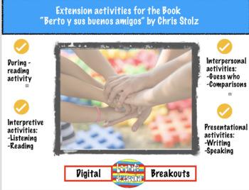 Berto y sus buenos amigos - Extension activities and Digital Breakout