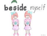 Beside Myself--Printable Montessori Preposition/Grammar/Idiom Cards