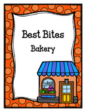 Best Bites Bakery (Dramatic Play)