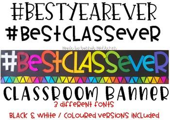 Best Class Ever Display Banner #bestclassever